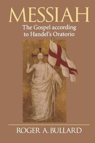 Messiah: The Gospel According to Handel's Oratorio 9780802801258