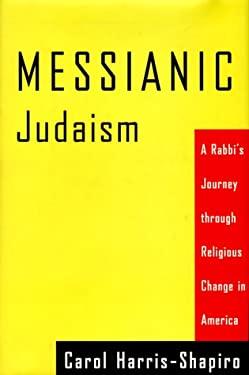 Messianic Judaism CL 9780807010402