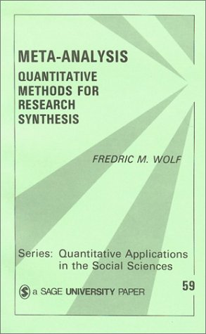 Meta-Analysis: Quantitative Methods for Research Synthesis 9780803927568