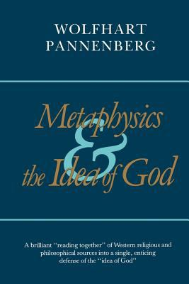 Metaphysics and the Idea of God 9780802849915