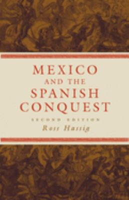 Mexico and the Spanish Conquest 9780806137933