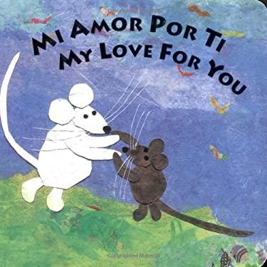 Mi Amor Por Ti/My Love for You 9780803729445