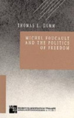 Michel Foucault and the Politics of Freedom 9780803938656