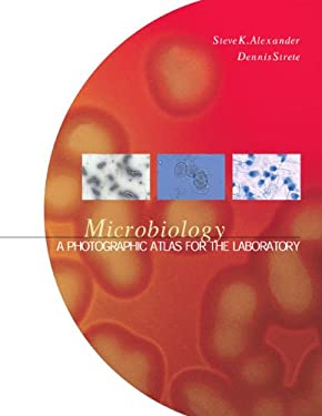 Microbiology: A Photographic Atlas for the Laboratory 9780805327328