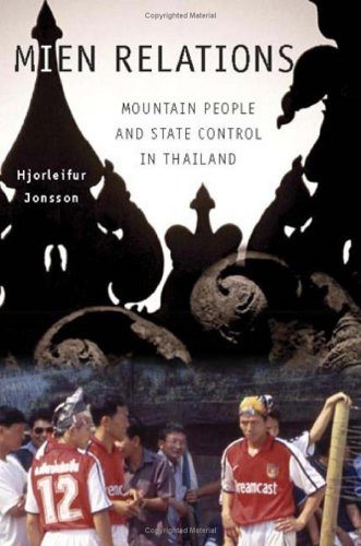 Mien Relations: Mountain People and State Control in Thailand 9780801472848