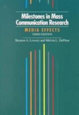 Milestones in Mass Communication Research 9780801314377