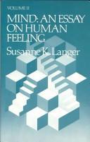 Mind: An Essay on Human Feeling - Langer, Susanne K.