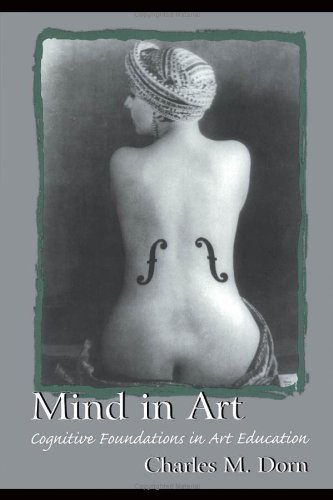 Mind in Art: Cognitive Foundations in Art Education 9780805830798