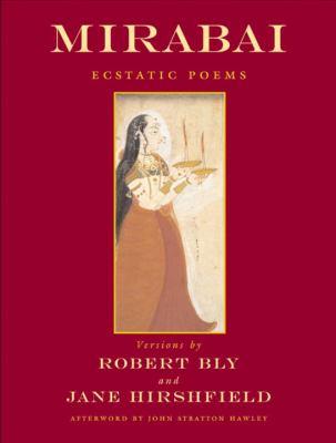 Mirabai: Ecstatic Poems