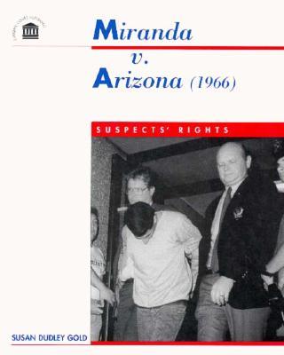 I need help with my history paper about Miranda vs. Arizona.?