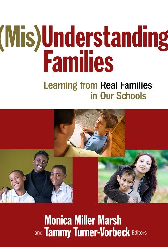(Mis)Understanding Families: Learning from Real Families in Our Schools 9780807750377