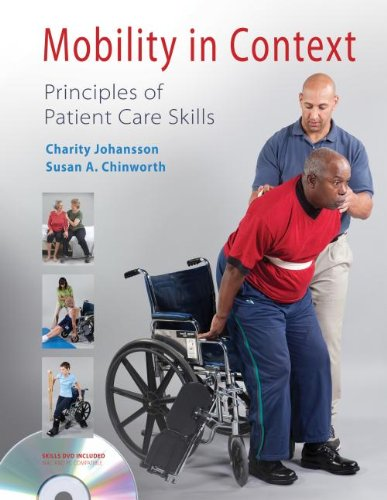 Mobility in Context: Principles of Patient Care Skills [With DVD] 9780803615274