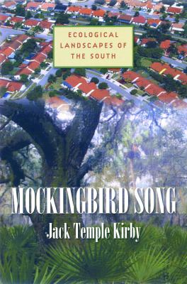 Mockingbird Song: Ecological Landscapes of the South 9780807830574