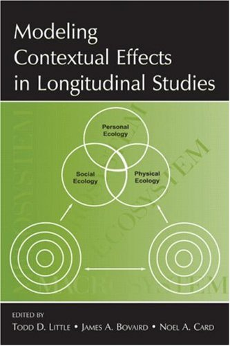 Modeling Contextual Effects in Longitudinal Studies 9780805862072
