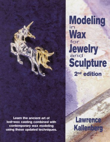 Modeling in Wax for Jewelry and Sculpture 9780801968969