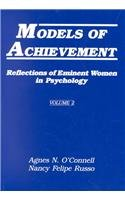 Models of Achievement: Reflections of Eminent Women in Psychology, Volume 2 9780805803228