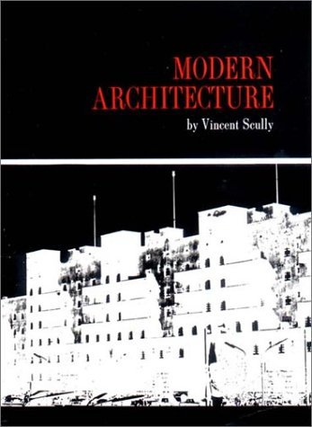 Modern Architecture: The Architecture of Democracy 9780807603345