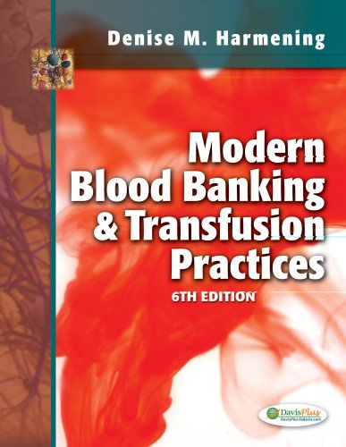 Modern Blood Banking & Transfusion Practices 9780803626829