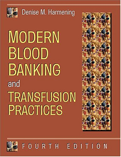 Modern Blood Banking and Transfusion Practices 9780803604193