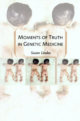 Moments of Truth in Genetic Medicine 9780801891014