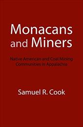 Monacans and Miners: Native American and Coal Mining Communities in Appalachia 3255621