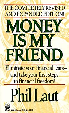 Money Is My Friend: Updated and Expanded 9780804105347