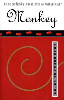 Monkey: Folk Novel of China 9780802130860