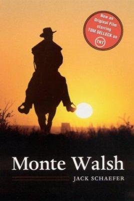 Monte Walsh 9780803291218