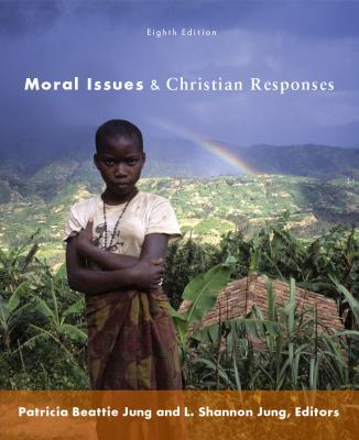 Moral Issues and Christian Responses 9780800698966
