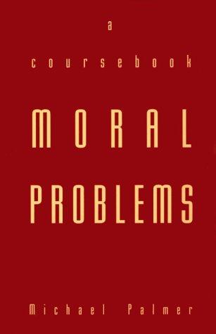 Moral Problems a Course Bk 9780802076618