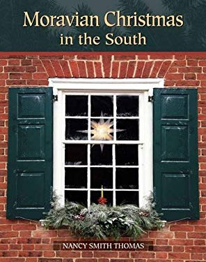 Moravian Christmas in the South 9780807831816