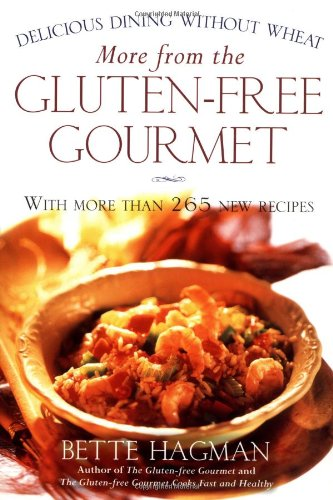 More from the Gluten-Free Gourmet: Delicious Dining Without Wheat 9780805065244