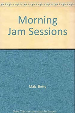 Morning Jam Sessions: Devotions to Get Your Day Off to a Flying Start! 9780800792046