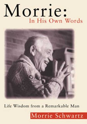 Morrie: In His Own Words: Life Wisdom from a Remarkable Man 9780802717177
