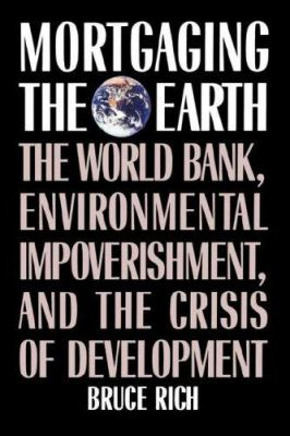 Mortgaging the Earth 9780807047071