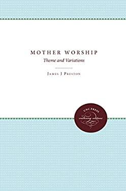 Mother Worship 9780807841143