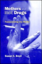 Mothers & Illicit Drugs Transc 9780802043313