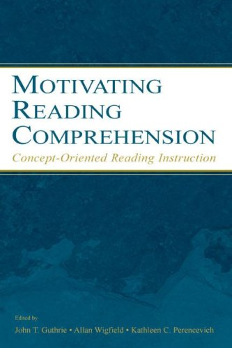 Motivating Reading Comprehension: Concept-Oriented Reading Instruction 9780805846836