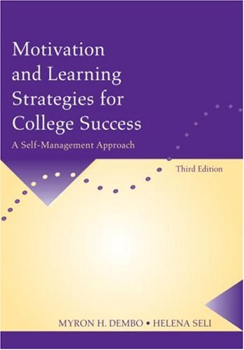 Motivation and Learning Strategies for College Success: A Self-Management Approach 9780805862294