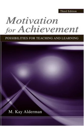 Motivation for Achievement: Possibilities for Teaching and Learning 9780805860481