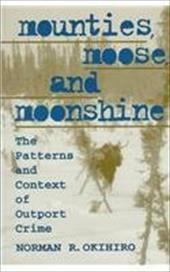 Mounties, Moose and Moonshine 3233603