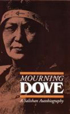Mourning Dove: A Salishan Autobiography 9780803282070