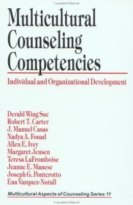 Multicultural Counseling Competencies: Individual and Organizational Development 9780803971318