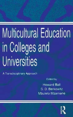 Multicultural Education in Colleges and Universities: A Transdisciplinary Approach 9780805816938