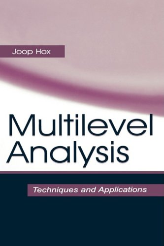 Multilevel Analysis: Techniques and Applications 9780805832181