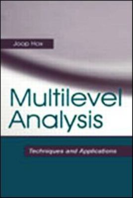 Multilevel Analysis: Techniques and Applications 9780805832198