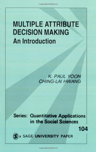 Multiple Attribute Decision Making: An Introduction 9780803954861
