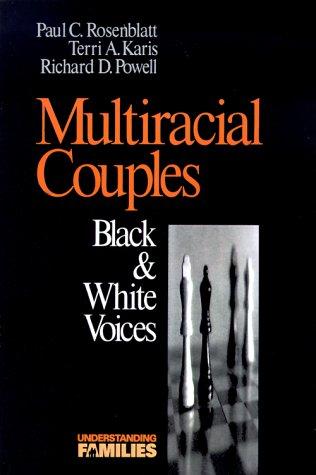 Multiracial Couples: Black & White Voices 9780803972599