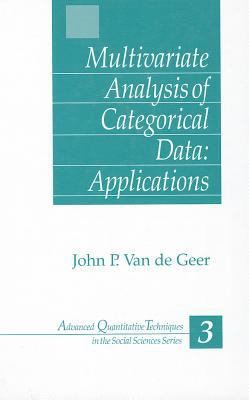 Multivariate Analysis of Categorical Data: Applications 9780803945647
