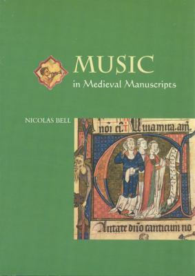 Music in Medieval Manuscripts 9780802084323